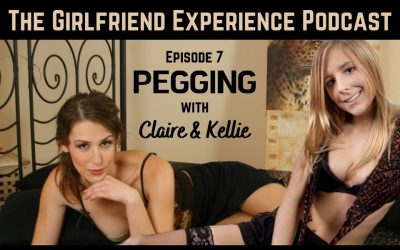 The Girlfriend Experience Podcast Ep7:  PEGGING